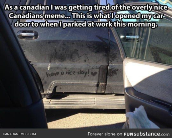 Just Canadians being Canadian