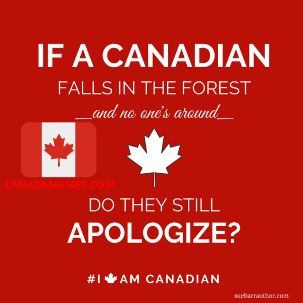 If A Canadian falls in the forest...