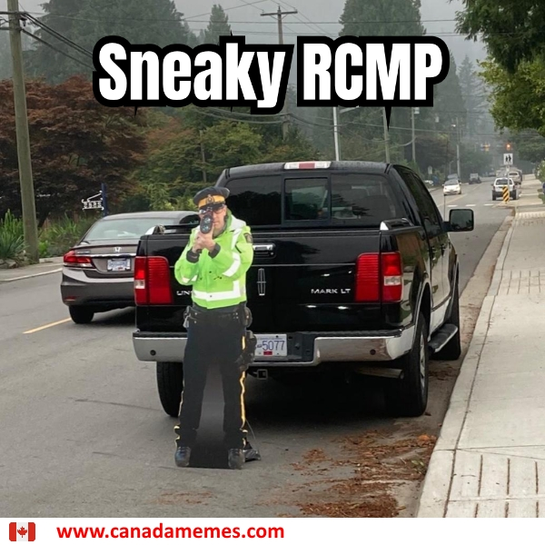 Sneaky RCMP