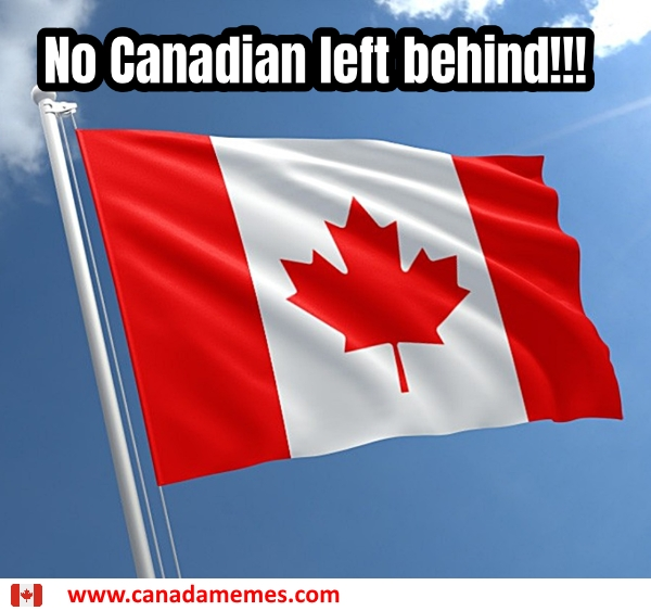 No Canadian left behind!!!