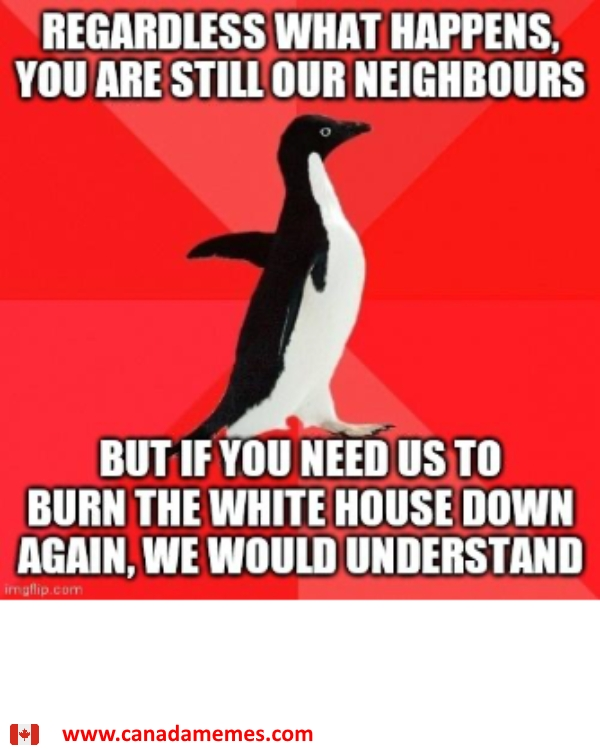 Like a good Neighbour, Canada is there for you