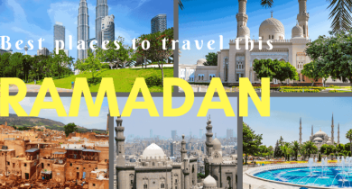 Best places to travel this Ramadan