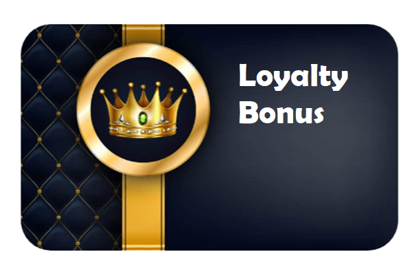 Loyalty Bonus