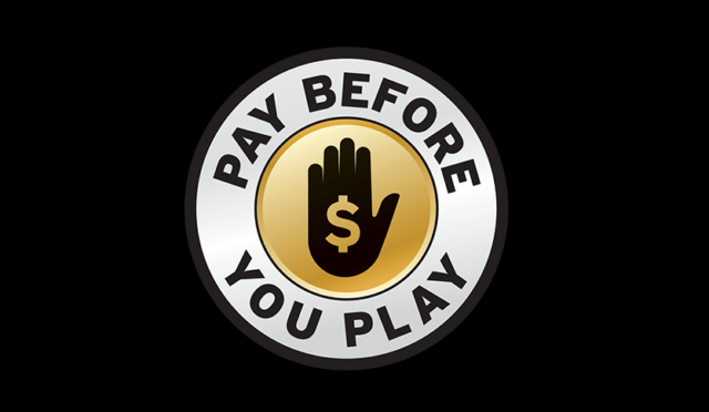 Pay Before you play