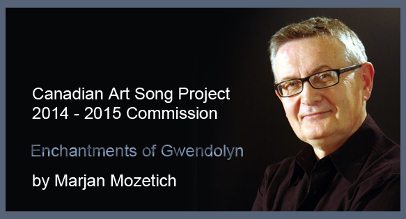 Premiere of Enchantments of Gwendolyn by Marjan Mozetich