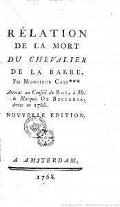 [A scan of the 1768 edition of the cover of Voltaire's 'Relation de la mort du chevalier de la Barre'.]