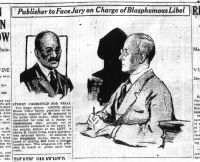 """[Scan of a 1926 newspaper article describing the Eugene Sterry blasphemy case. There are drawings of Sterry and his lawyer, Elliot Cross. The visible text reads: """"Sterry committed for trial. The larger picture, above, shows Ernest Victor Sterry, publisher of the Christian Inquirer, as he appeared in the police court to-day, when he was committed for trial on a charge of blasphemous libel, arising out of statements contained in his paper. In the smaller picture at the left, is shwon E. Lionel Cross, negro barrister, who defended Sterry. In addition to the blasphemy charge, Sterry is accused of stealing $200 from a Chinese laundryman. This allegation will probably be heard in police court next week.]"""