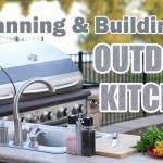 Big Guide to Planning and Building an Outdoor Kitchen
