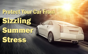 7 Hot Tips to Protect Your Car From Sizzling Summer Stress
