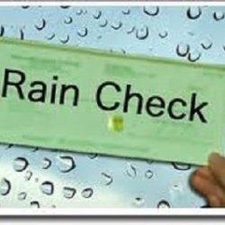 Rainchecks