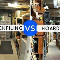 Stockpiling vs Hoardinging