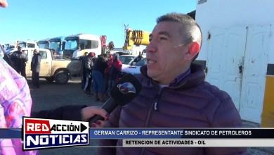 Photo of Redacción Noticias |  RETENCIÓN DE ACTIVIDADES OIL – LAS HERAS SANTA CRUZ 1/2