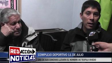 Photo of Redacción Noticias    LA CANCHA VIEJA DEL COMPLEJO 11 DE JULIO LLEVARA EL NOMBRE DE TEOFILO OVIEDO – LAS HERAS SANTA CRUZ