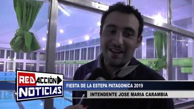 Photo of Redacción Noticias |  FIESTA DE LA ESTEPA PATAGONICA – INTENDENTE JOSE MARIA CARAMBIA
