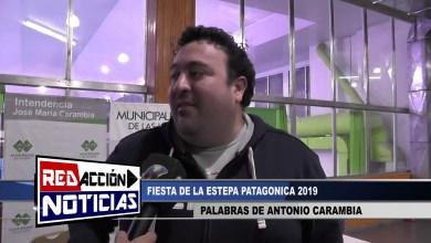 Photo of Redacción Noticias |  FIESTA DE LA ESTEPA PATAGONICA 2019 – ANTONIO CARAMBIA