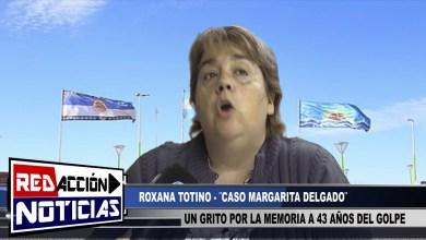 Photo of Redacción Noticias |  43 AÑOS DEL GOLPE – ROXANA TOTINO – LAS HERAS SANTA CRUZ