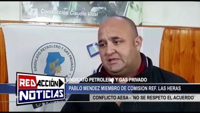 Photo of Redacción Noticias |  PABLO MENDEZ REF – SINDICATO PETROLEROS – LAS HERAS SANTA CRUZ