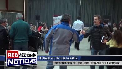Photo of Redacción Noticias    VICTOR H. ALVAREZ TAMBIEN PRESENTE EN LA EXPOSICION DEL 2DO LIBRO ¨RETAZOS DE LA MEMORIA¨