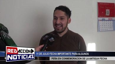 Photo of Redacción Noticias    GRAN PEÑA POR EL 11 DE JULIO – FECHA A LA CUAL NO TODOS FESTEJAN -. LAS HERAS SANTA CRUZ