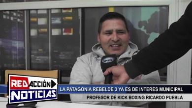 Photo of Redacción Noticias |  LA PATAGONIA REBELDE 3 ES DE INTERES MUNICIPAL Y CULTURAL – LAS HERAS SANTA CRUZ