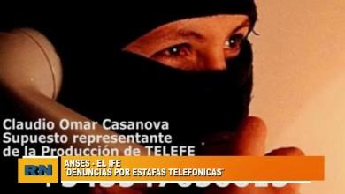 Photo of Redacción Noticias |  ANSES – Denuncia estafas telefónicas referidas al cobro del IFE