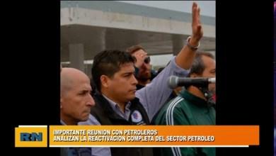 Photo of Redacción Noticias |  Analizan la reactivación completa del sector Petrolero