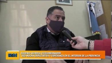 Photo of Redacción Noticias |  Vicegobernador Quiroga: Veo mucha esperanza y expectativa en el interior de la Provincia