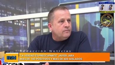 Photo of Redacción Noticias |  Javier Jara: «La verdad es preocupante» – Mas de 140 positivos y mas de 600 aislados