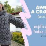 Suéter abrigo a Crochet para todas las tallas