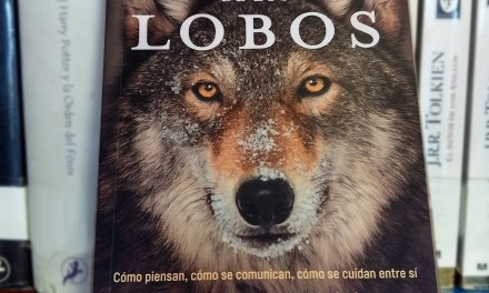[Reseña-Libro] La sabiduría de los lobos: «Cuando escuches su aullido, nada será igual»