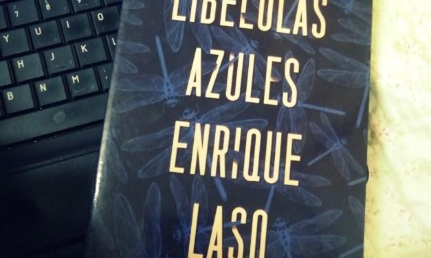 [Reseña-Libro] Libélulas azules de Enrique Lazo: Un crimen que sería mejor no resolver.
