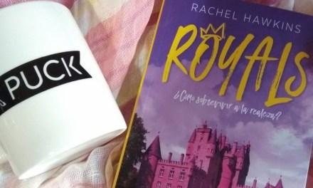 [Reseña – Libro] Royals ¿Cómo sobrevivir a la realeza? De Rachel Hawkins (Royals #1)