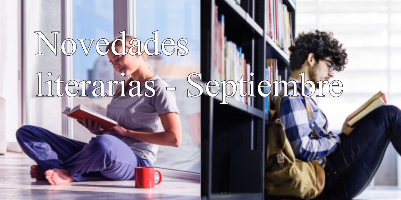 [Novedades literarias] Septiembre