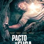 """""""Pacto de fuga"""": El escape del siglo se acerca a los cines nacionales"""