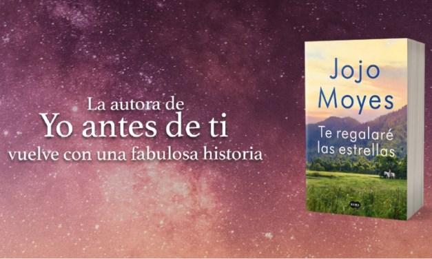 [Reseña – Libro] Te regalaré las estrellas de Jojo Moyes
