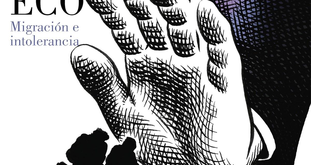 [Reseña – Libro] Migración e intolerancia de Umberto Eco