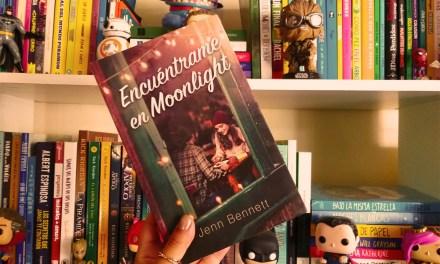 [Reseña-Libro] «Encuéntrame en Moonlight»: amor de la mano del misterio