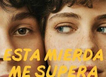 [Reseña] Está mierda me supera: Entretenida serie de ficción y adolescencia