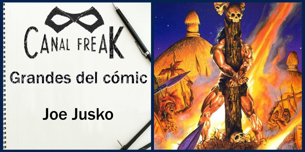 [Grandes del cómic] Joe Jusko