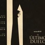 [Reseña] «El Último Duelo»: Una de las mejores películas del año