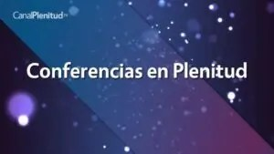 Conferencias en Plenitud