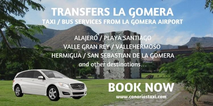 La Gomera Transfers - Taxi Bus Services from Airport to Alajero - Playa Santiago - Valle Gran Rey - Vallehermoso - Hermigua - San Sebastian de La Gomera