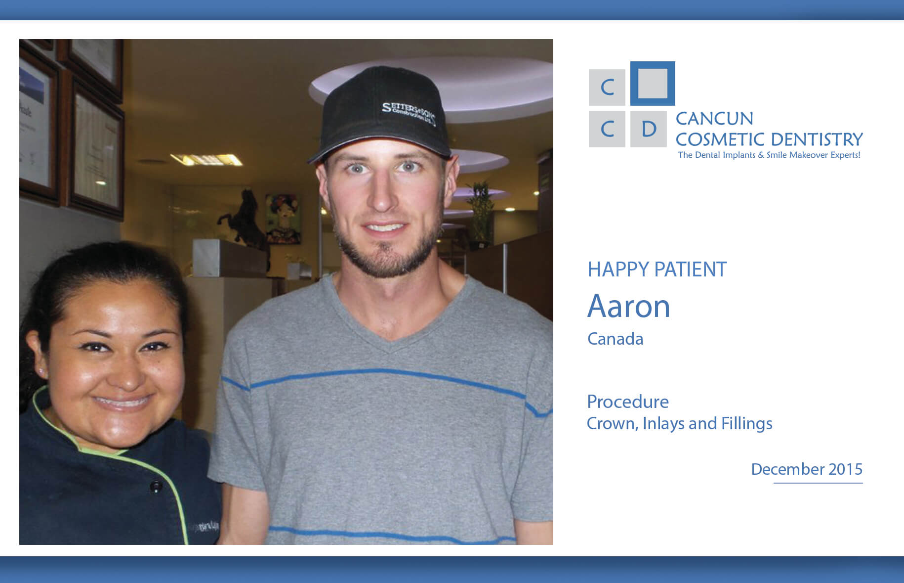 Patient is happy with affordable dental treatments in Cancun Cosmetic Dentistry!