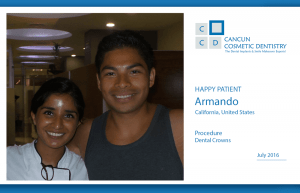 Great dental experience in Cancun Cosmetic Dentistry!