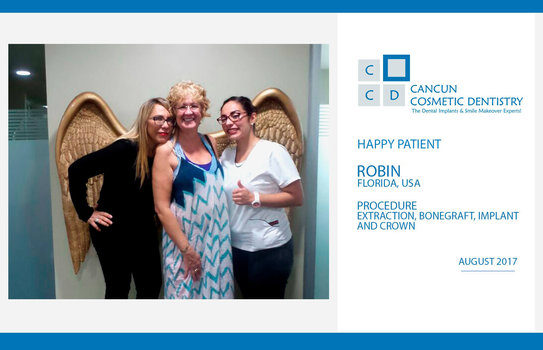 We keep getting new happy patients! - Cancun Cosmetic Dentistry