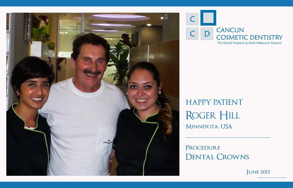 Roger Hill, Happy Patient, Dental Crowns