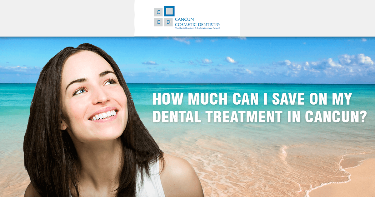 How much can I save on dental implants costs in Cancun?