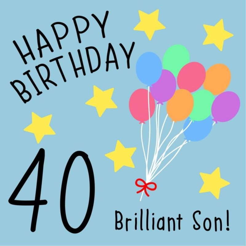 40th birthday card son brilliant son
