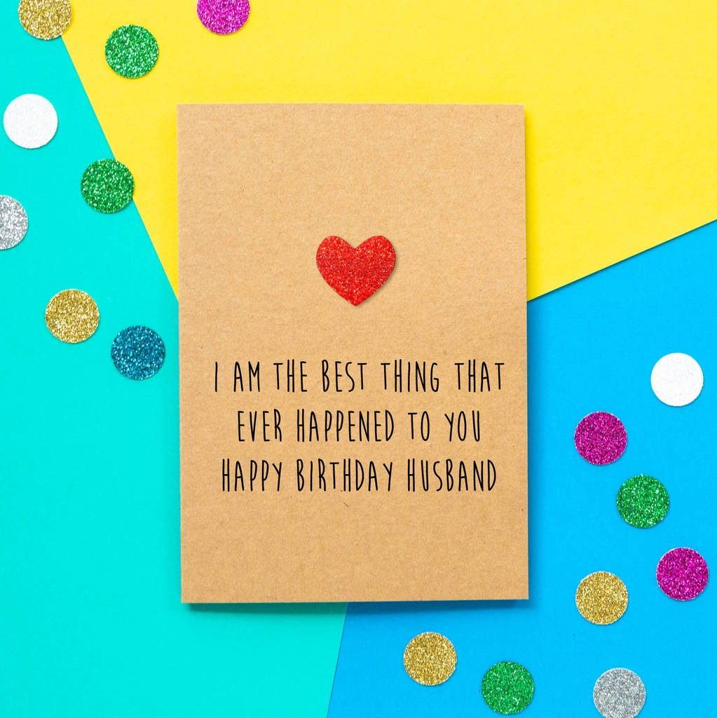best thing to happen funny husband birthday card