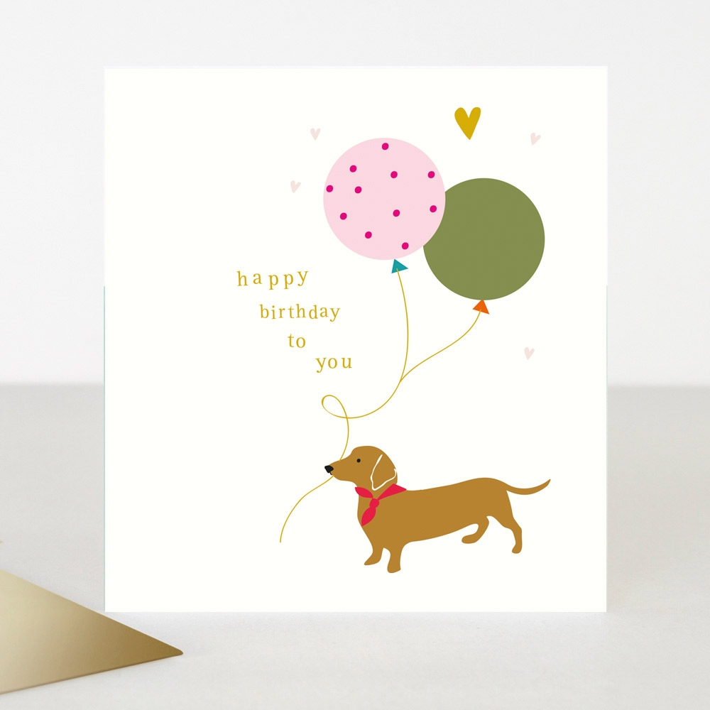 happy birthday to you card sausage dog with balloon caroline gardner